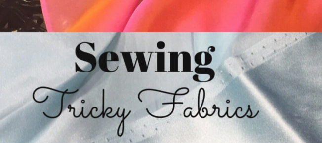 Sewing tricky fabrics - Bay Area Sewists meetup - csews.com