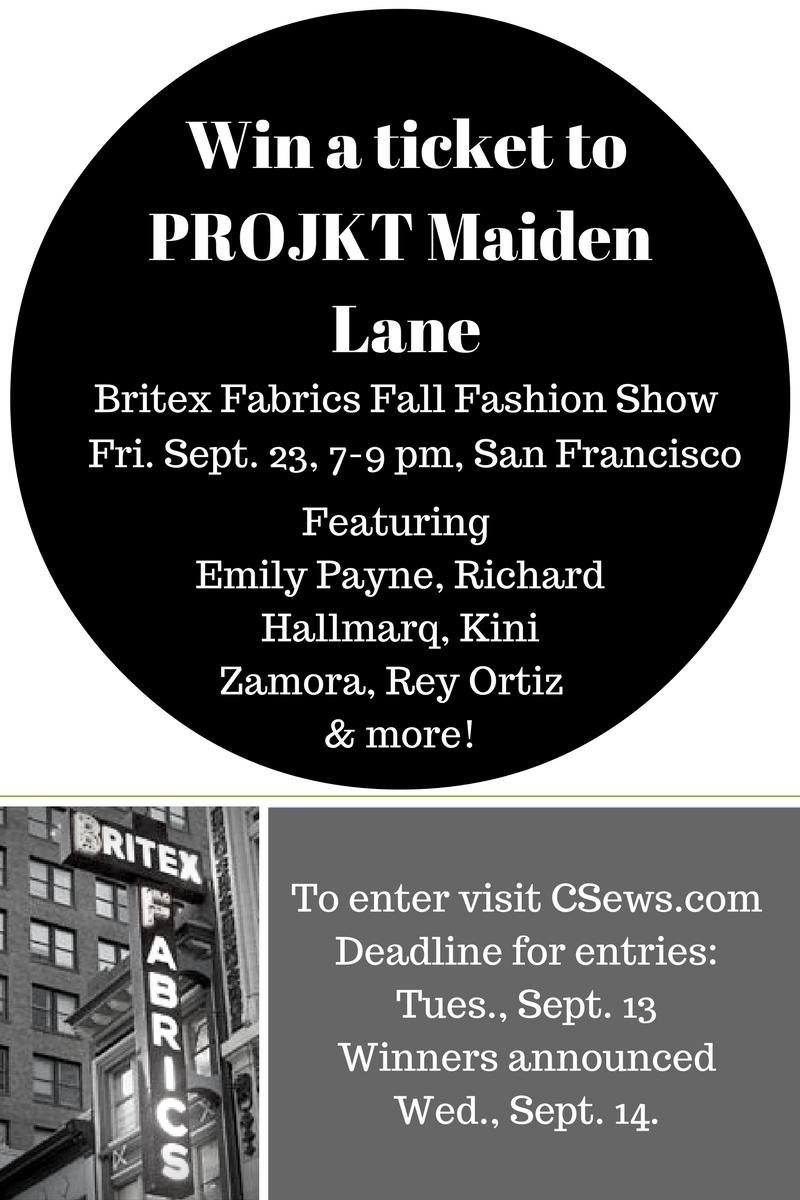 Win a ticket to PROJKT Maiden Lane - Britex Fabrics fall fashion show - csews.com