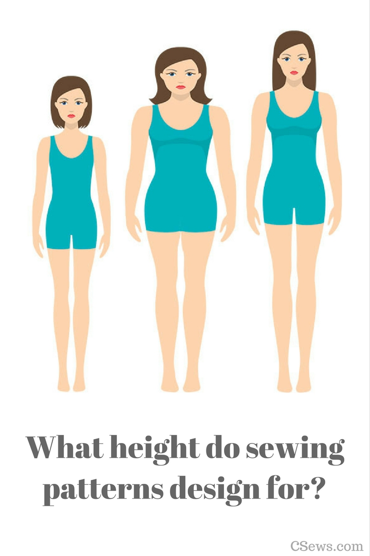 A look at sewing pattern height + a chart listing the height companies design for (Blueprints for Sewing, Christine Haynes, Closet Case Patterns, Big 4, Megan Nielsen, Papercut Patterns, Style Arc & more)